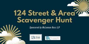 124 Street & Area Scavenger Hunt Graphic